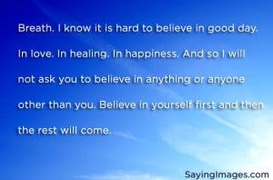 ... First: Quote About Believe In Yourself First ~ Daily Inspiration