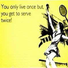 tennis sayings funny tennis quotes more quotes funny god quotes quotes ...
