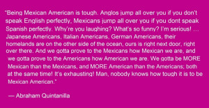 Being mexican-American -Selena the movie, I love this quote!! It's ...