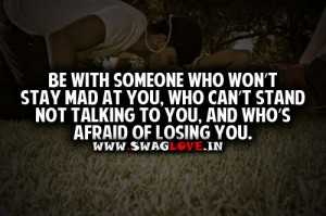 Someone Who Won't stay Mad At You , who can't stand not talking to you ...