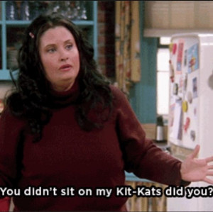 Monica Friends tv show Funny quotes