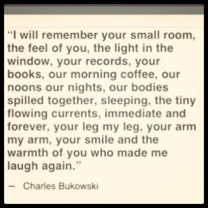 charlesbukowski #bukowski #love #quote #text