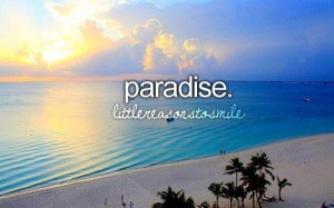 My paradise quotes & sayings