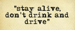 Evidence: Quote from http://www.thinkslogans.com/slogans/anti-alcohol ...