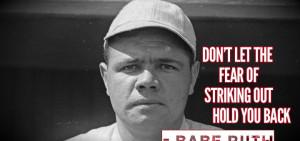 Inspirational Babe Ruth Quote About Fear - Success Fortress