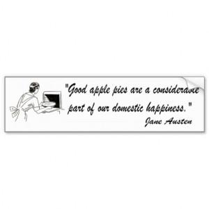 Jane Austen Apple Pies Quote Bumper Stickers