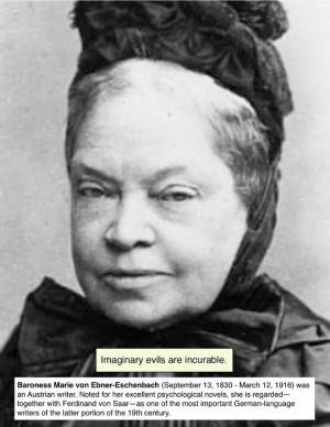 Baroness Marie von Ebner-Eschenbach #quote