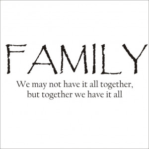 Family Images With Quotes Family quote large vinyl decal