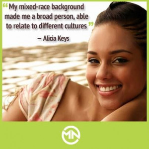 We love this quote from Alicia Keys! Her mother is of Italian ...