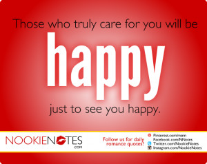 ... Truly Care For You Will Be Happy Just to See You Happy – Love Quotes