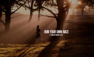 Run your own race quotes race life inspirational bible run scripture