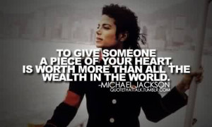Popular Celebrity Quote By Michael Jackson~ All teh wealth in the ...
