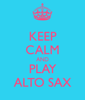 ... ALTO SAXMusic Inspiration, Plays Alto, Alto Sax, Inspiration Quotes