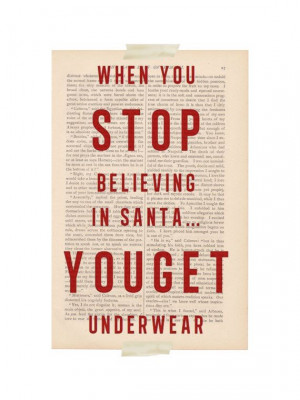 ... believing in santa you get underwear funny christmas quotes on etsy $