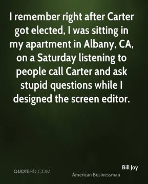 bill-joy-bill-joy-i-remember-right-after-carter-got-elected-i-was.jpg