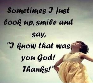 know that was you God Thanks