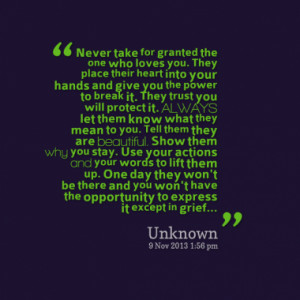 Quotes About: taking someone for granted