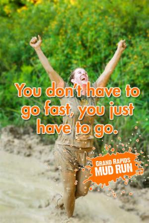 Mud Run Shirt Sayings