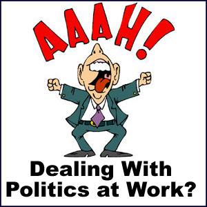 Politics at work place..