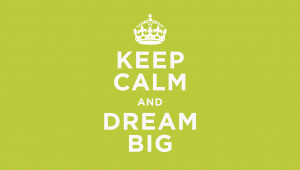 Keep Calm Dream Quotes Background HD Wallpaper Keep Calm Dream Quotes