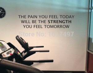 Free shipping home gym wall quote decal - The Pain You Feel Today, Is ...