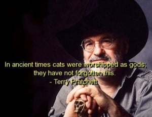Terry pratchett, quotes, sayings, cats, god, wise quote