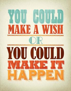 Inspirational Quote: Dreams do come true