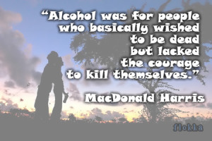 Alcoholism Quotes 35 quotes on alcohol