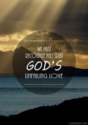 God's unfailing love love quotes sky light ocean god faith pray god ...