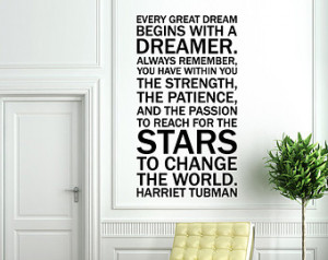 Vinyl Wall Decal Sticker Art - Quote by Harriet Tubman - Every Dreamer ...