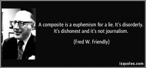 More Fred W. Friendly Quotes