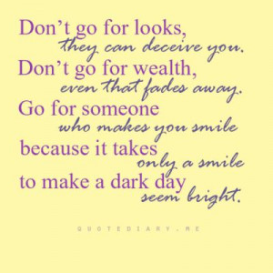 Go for someone that makes you smile :D