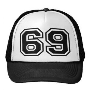 69 Sixty Nine Sixty-Nine 96 Innuendo Trucker Hat