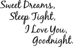 dreams, good night, goodnight, i love you, love, quote, quotes, sleep ...