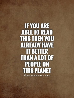 Education Quotes Reading Quotes Poverty Quotes World Quotes Count Your ...