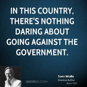 Tom Wolfe Quotes