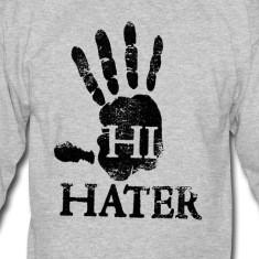 Hi hater / Bye hater crewneck.