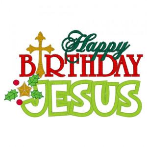 happy birthday jesus happy birthday jesus happy birthday jesus