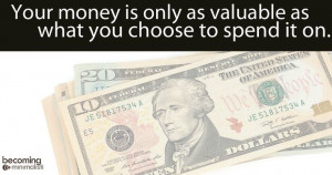 Money choices quote via Becoming Minimalist on Facebook at www ...