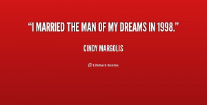 Your The Man of My Dreams Quotes