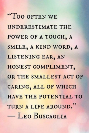 Motivational, deep, quotes, cool, sayings, leo buscaglia