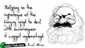 Religion Is The Impotence by karl-marx Picture Quotes