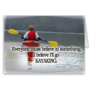 KAYAKING MOTTO / QUOTE CARD
