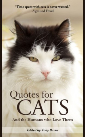 Quotes for Cats: And the Humans Who Love Them