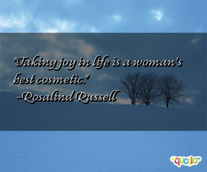 This quote is just one of 9 total Rosalind Russell quotes in our ...