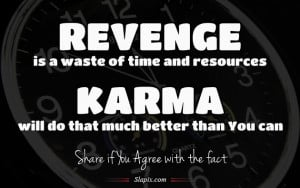 Revenge & Karma | Others on Slapix.com