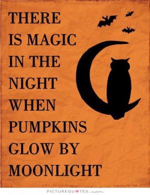 Halloween Quotes Night Quotes Moon Quotes Magic Quotes