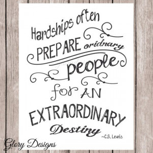 Inspirational quote Literature quote Hardships by glorydesigns, $5.00