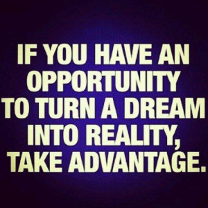 When Opportunity Knocks Quote