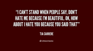 quote-Tia-Carrere-i-cant-stand-when-people-say-dont-69041.png